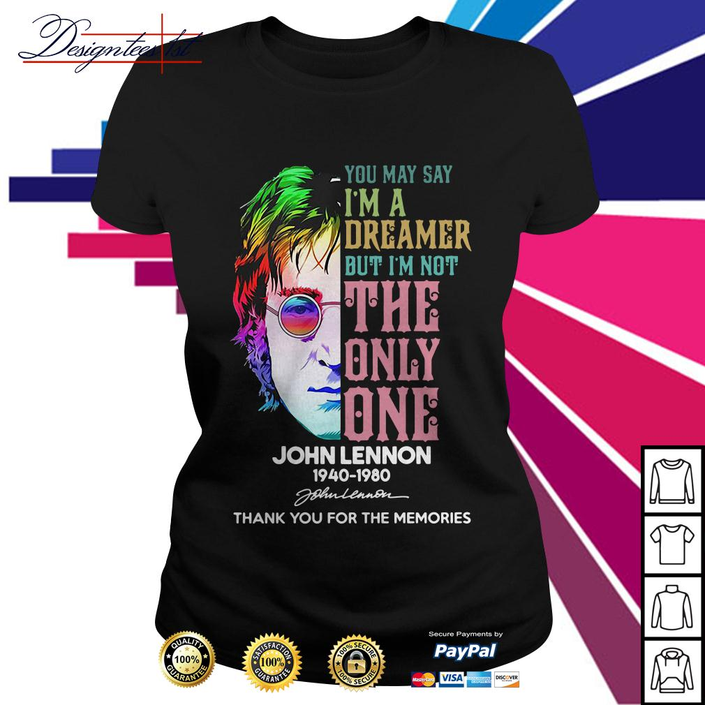 John Lennon you may say I'm a dreamer but I'm not the only one Ladies Tee