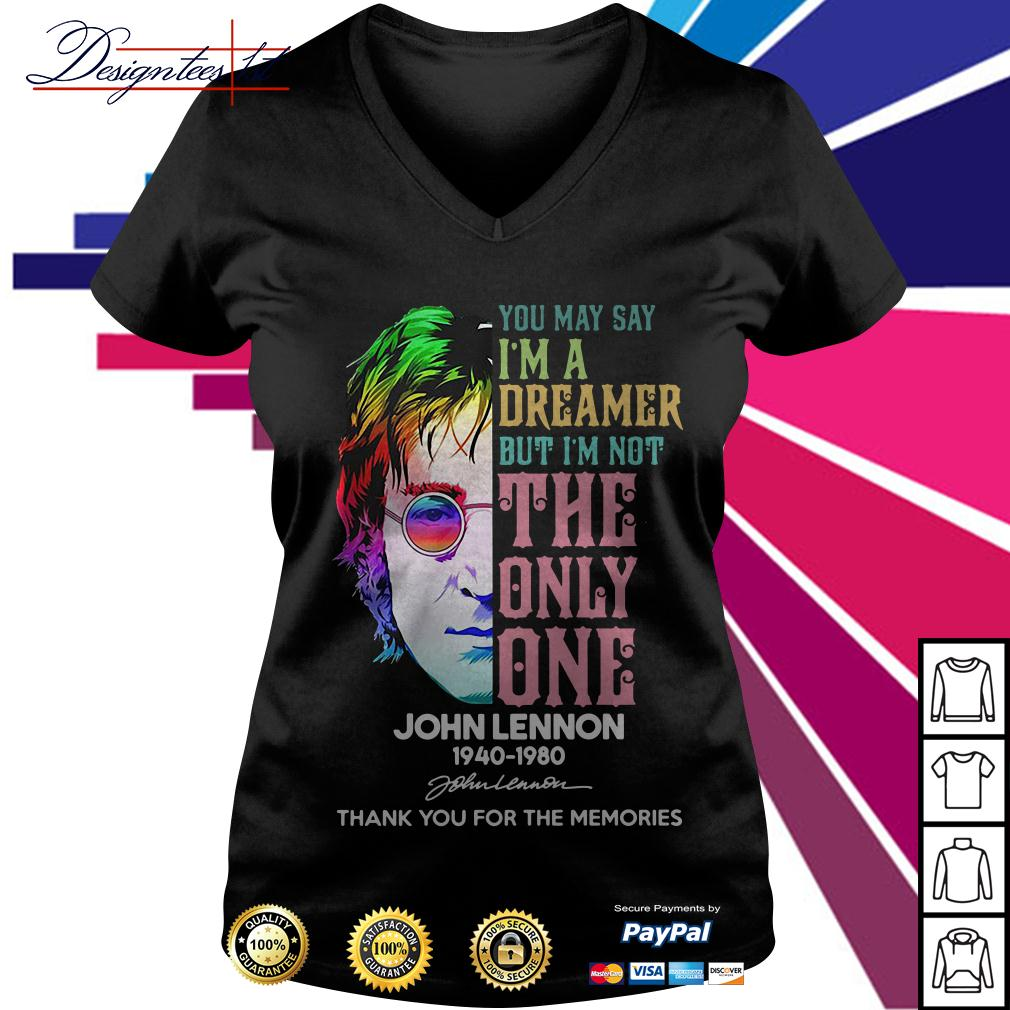 John Lennon you may say I'm a dreamer but I'm not the only one V-neck T-shirt