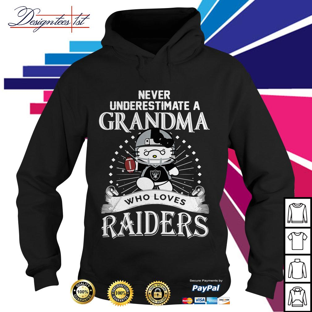 Kitty never underestimate a grandma who loves Raiders Hoodie