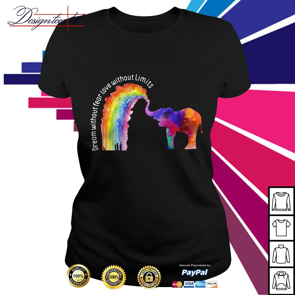 LGBT elephant dream without fear love without limits Ladies Tee