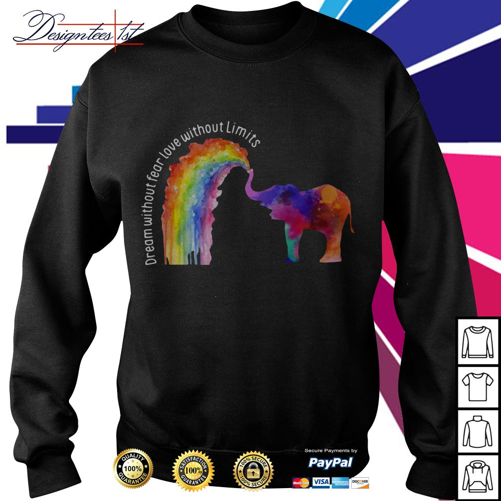 LGBT elephant dream without fear love without limits Sweater