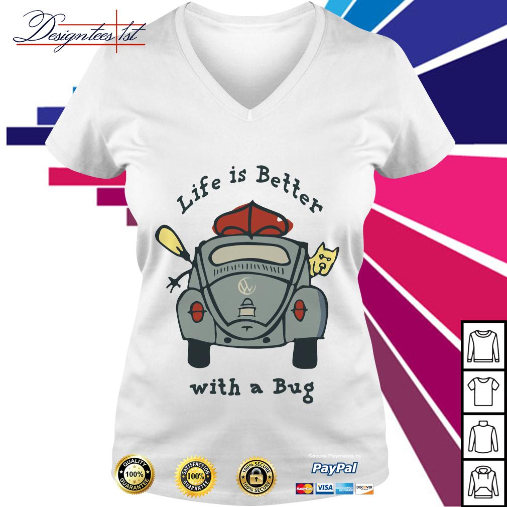 Life is better with a Bug Volkswagen V-neck T-shirt