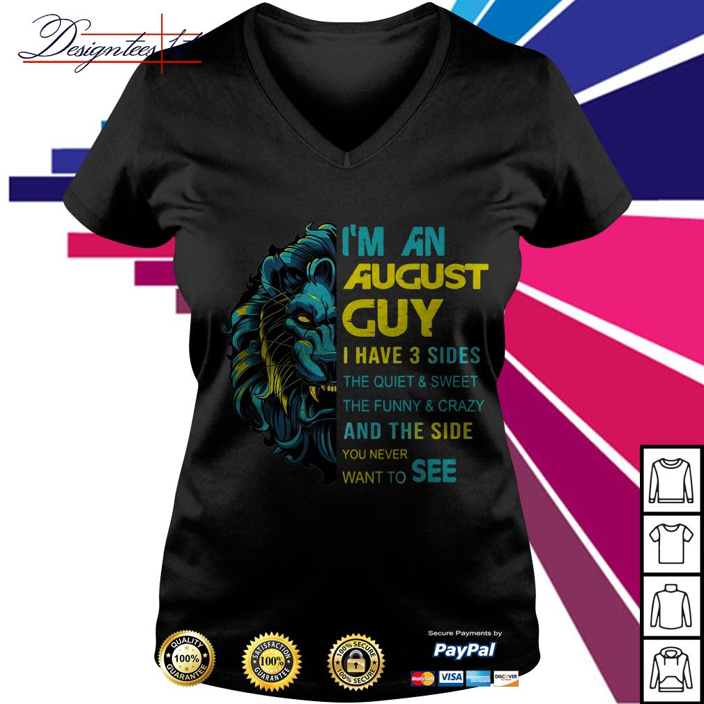 Lion I'm an August guy I have 3 side the quiet and sweet the funny V-neck T-shirt