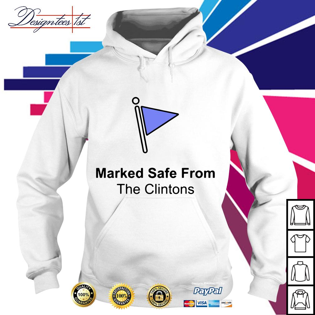 Marked safe from the Clintons Hoodie