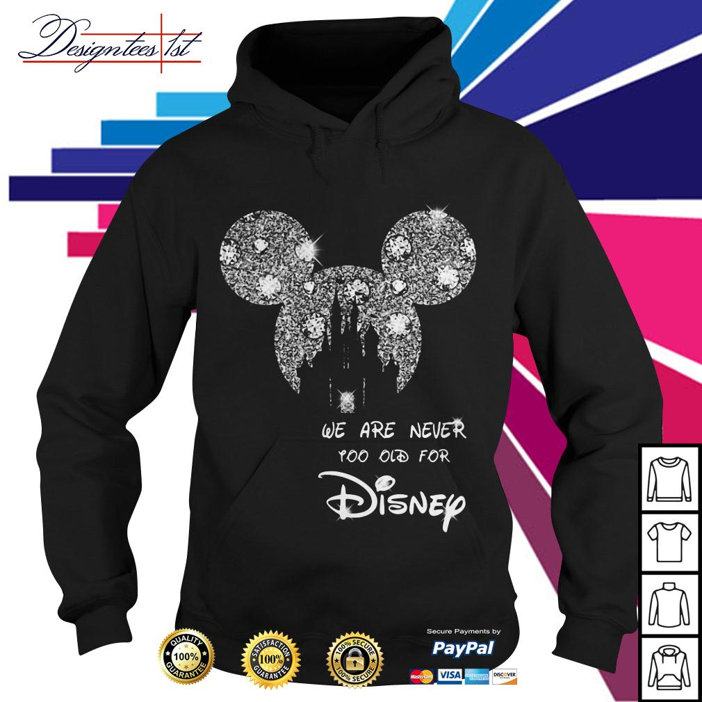 Mickey mouse bling we are never too old for Disney Hoodie