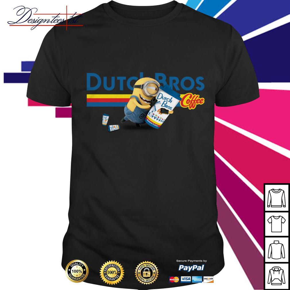 Minion drink Dutch Bros coffee shirt