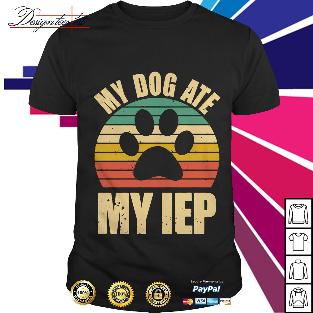 My dog ATE my IEP vintage shirt