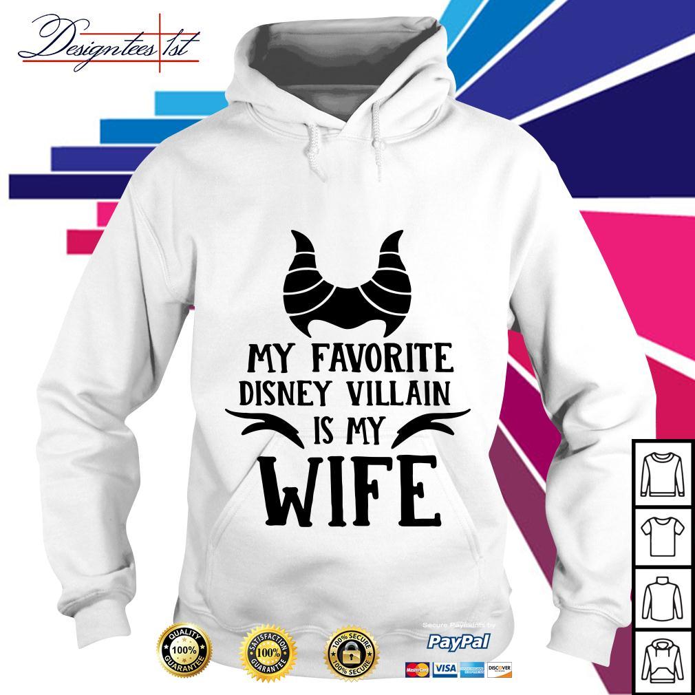 My favorite Disney Villain is my wife Hoodie