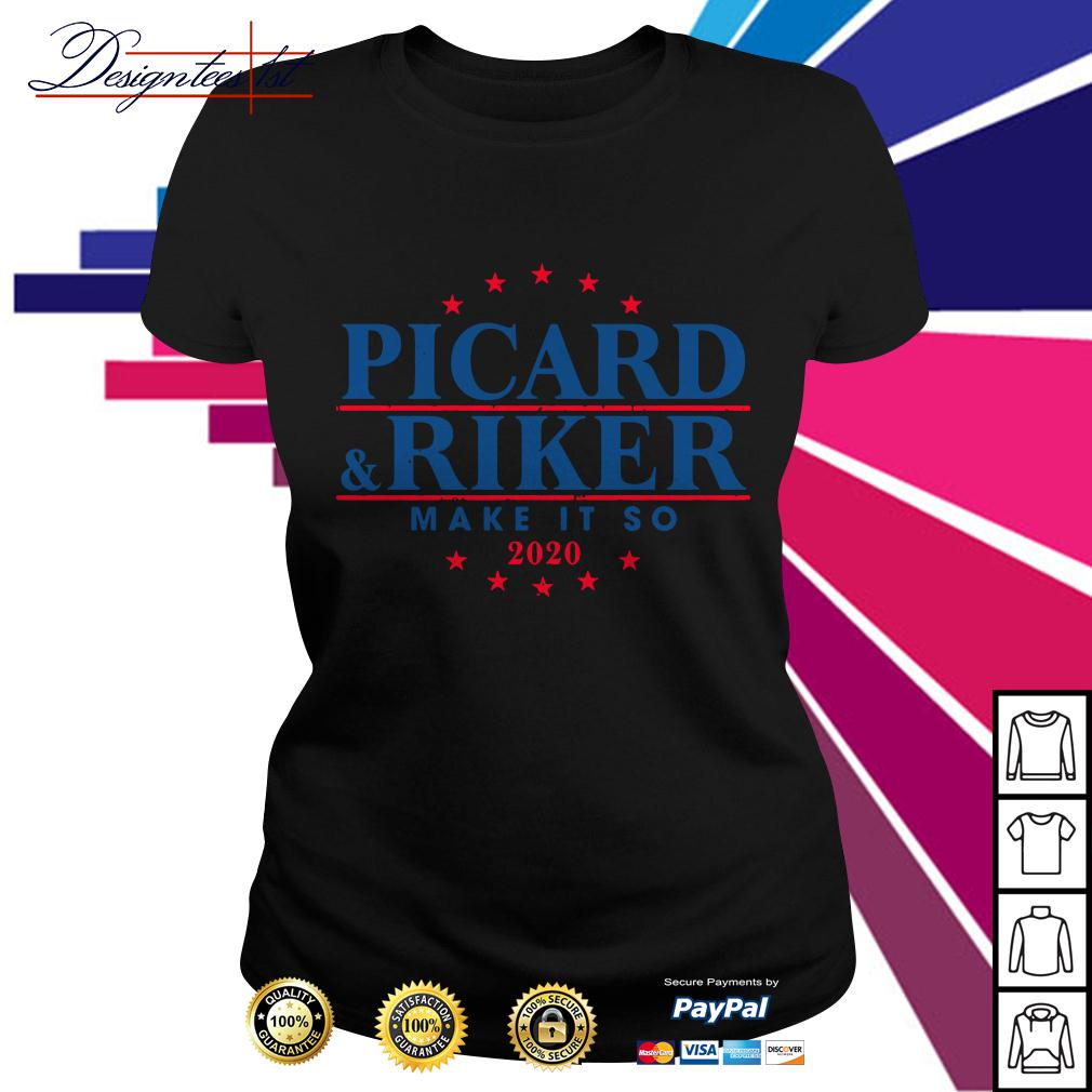 Picard and Riker make it so 2020 Ladies Tee