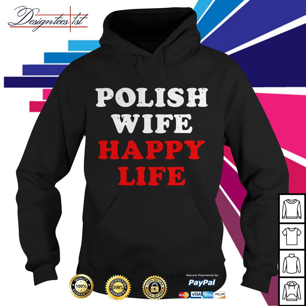 Polish wife happy life Hoodie