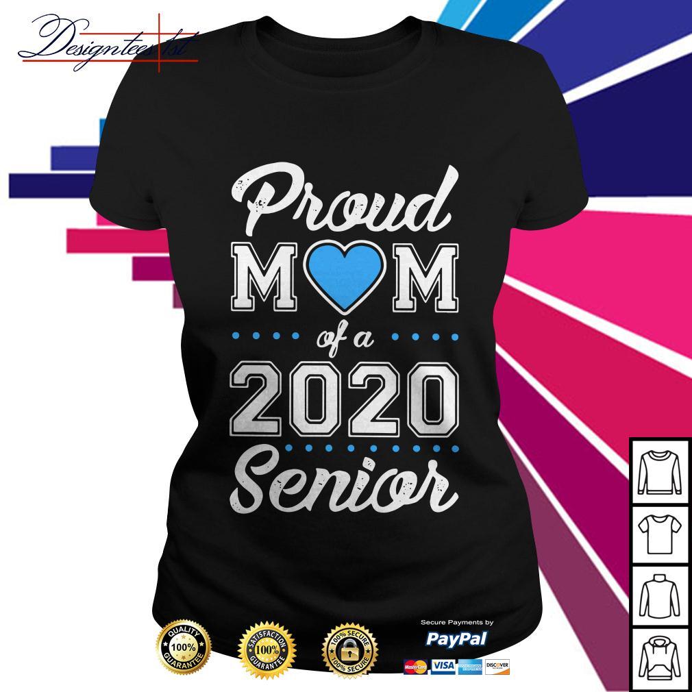 Proud mom of a 2020 senior Ladies Tee