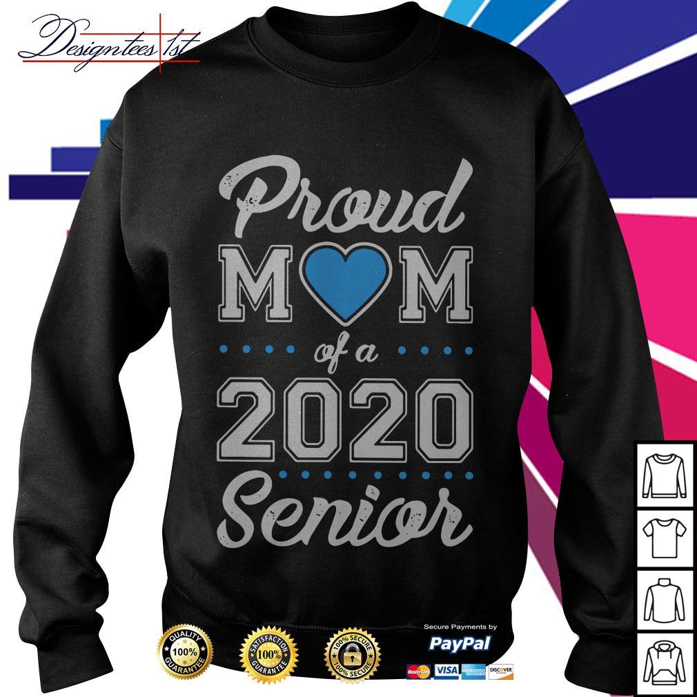 Proud mom of a 2020 senior Sweater