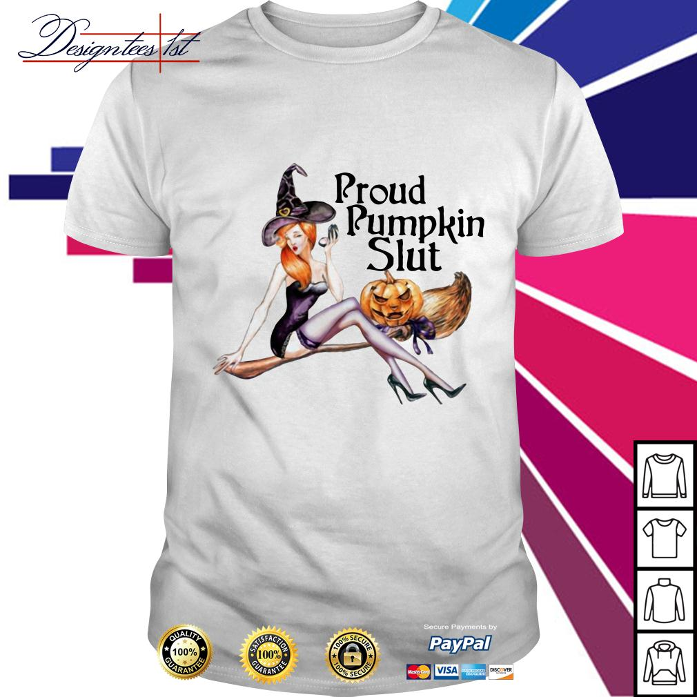 Proud pumpkin slut shirt