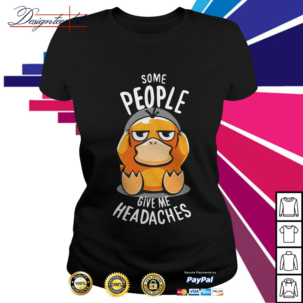 Psyduck some people give me headaches Ladies Tee
