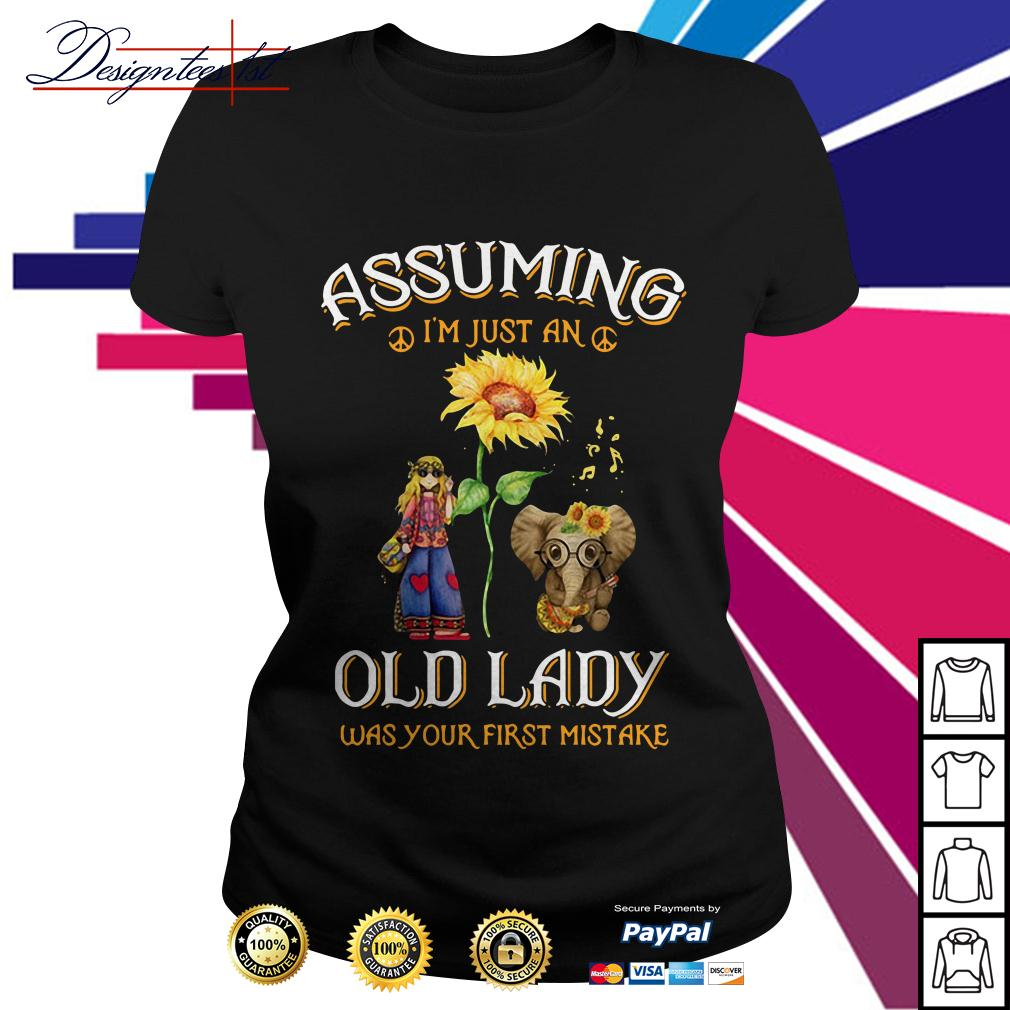 Sunflower elephant girl assuming I'm just an old lady was your first mistake Ladies Tee