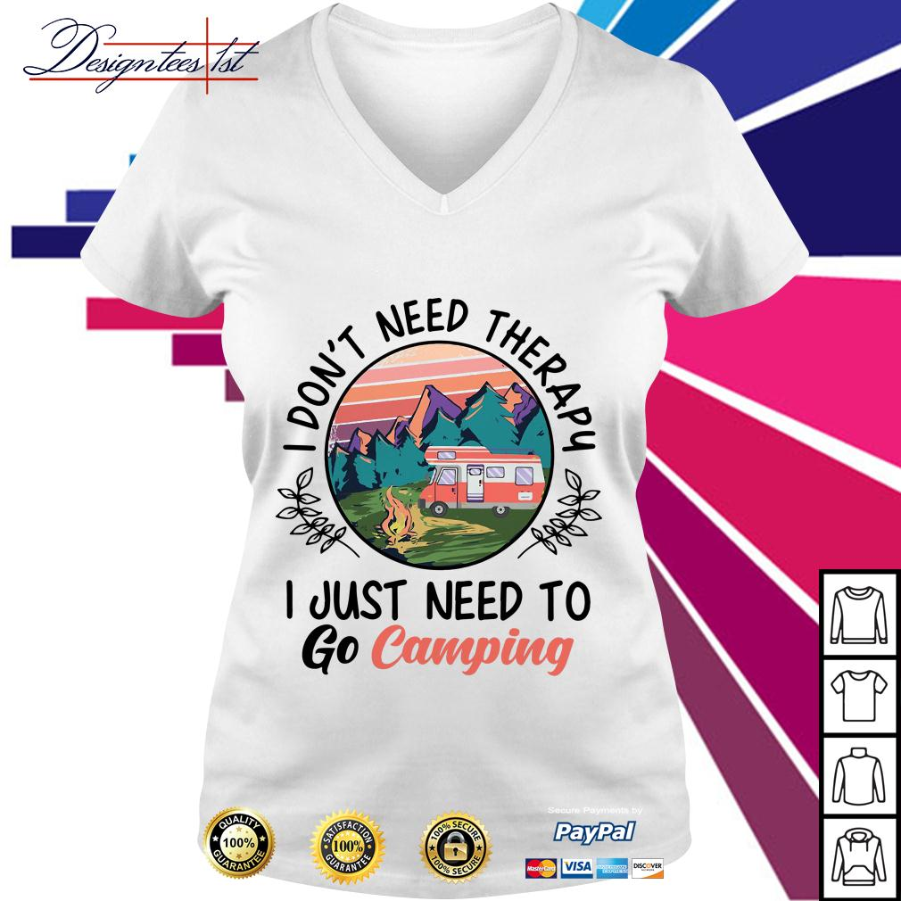 Sunset I don't need therapy I just need to go camping V-neck T-shirt