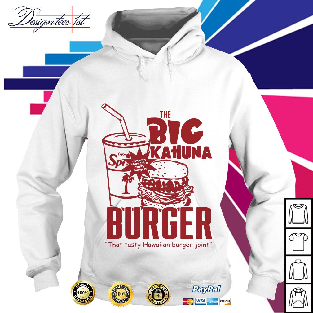 The big kahuna burger that tasty Hawaiian burger joint Hoodie
