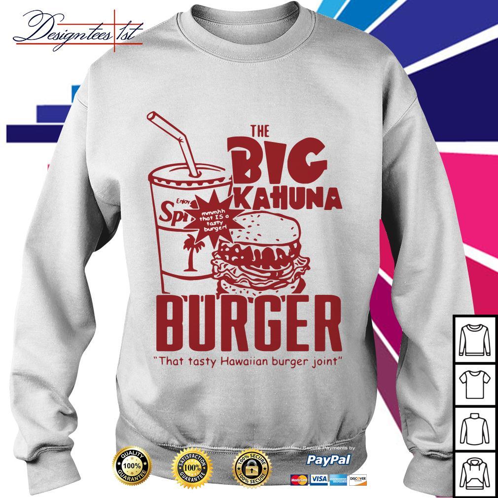 The big kahuna burger that tasty Hawaiian burger joint Sweater