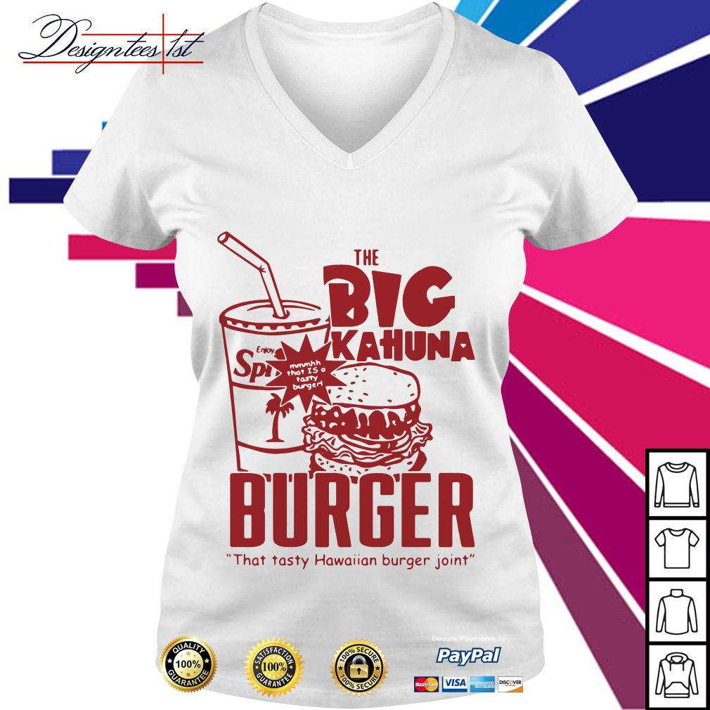 The big kahuna burger that tasty Hawaiian burger joint V-neck T-shirt