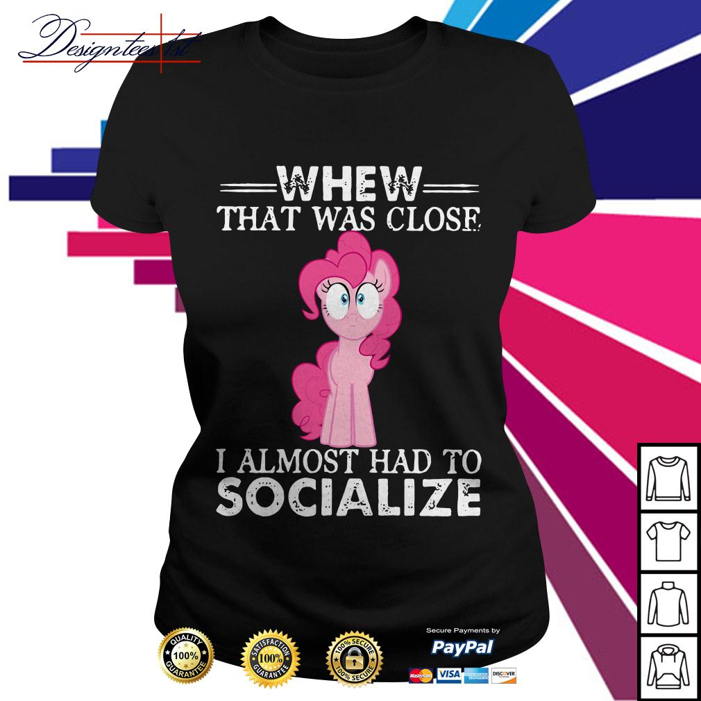 Unicorn whew that was close I almost had to socialize Ladies Tee