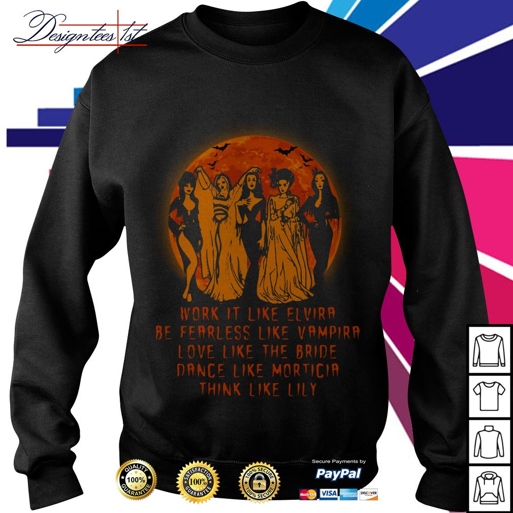 Vampirella work it like Elvira be fearless like Vampire love like the Bride Sweater