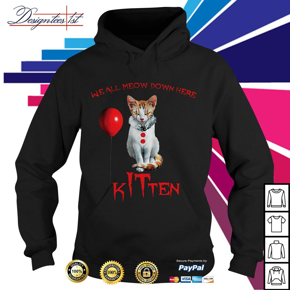 We all meow down here Kitten Horror Hoodie