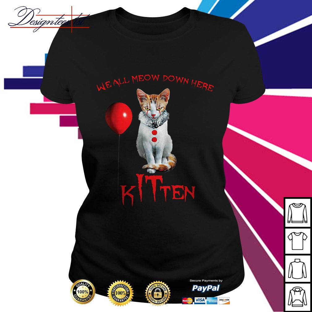 We all meow down here Kitten Horror Ladies Tee