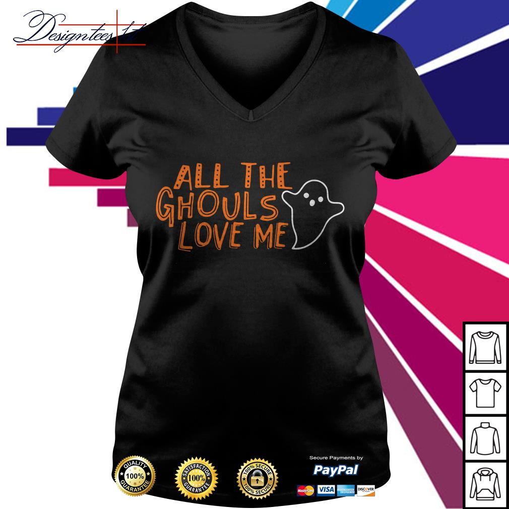 All the ghouls love me V-neck T-shirt