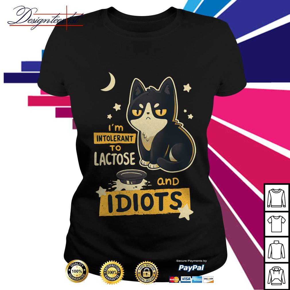 Cat I'm intolerant to Lactose and Idiots Ladies Tee