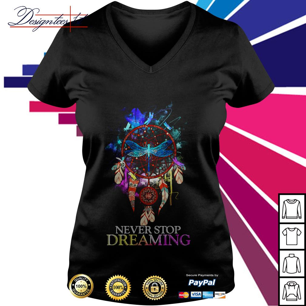 Dragonfly dreamcatcher never stop dreaming V-neck T-shirt