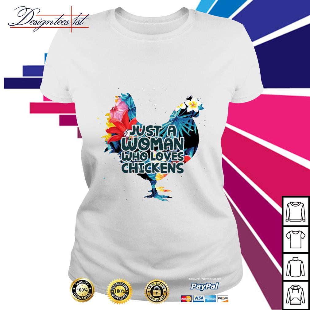 Floral woman who loves chickens Ladies Tee