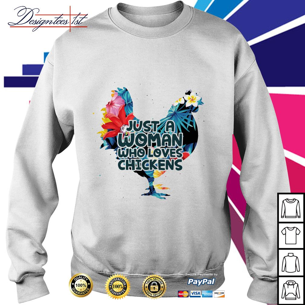 Floral woman who loves chickens Sweater