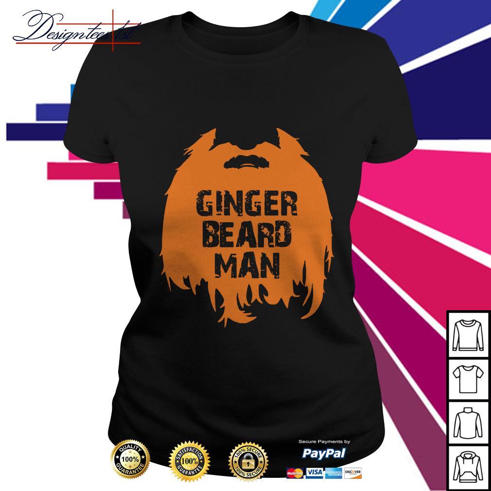 Ginger Beard man Ladies Tee