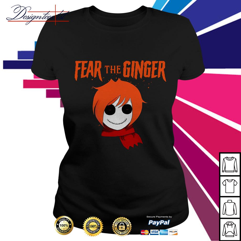 Halloween fear the ginger Ladies Tee