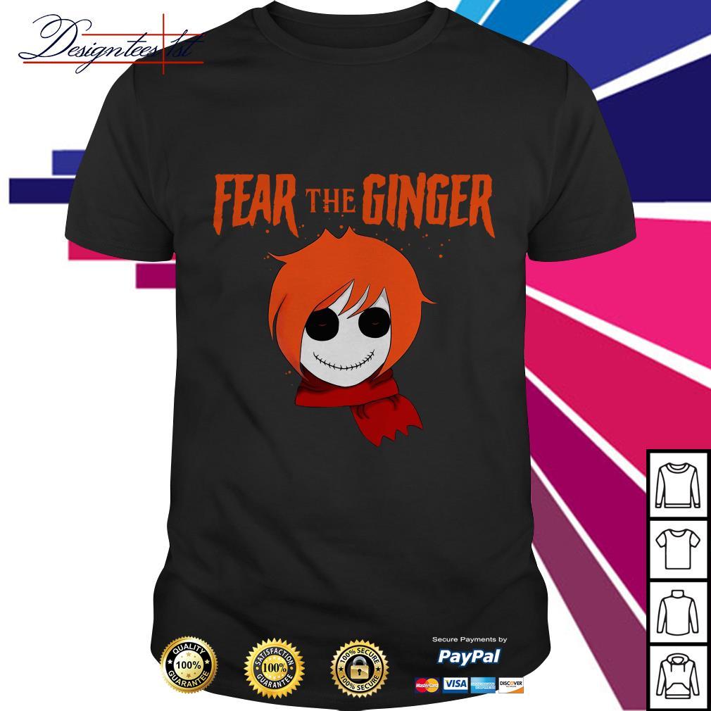 Halloween fear the ginger shirt