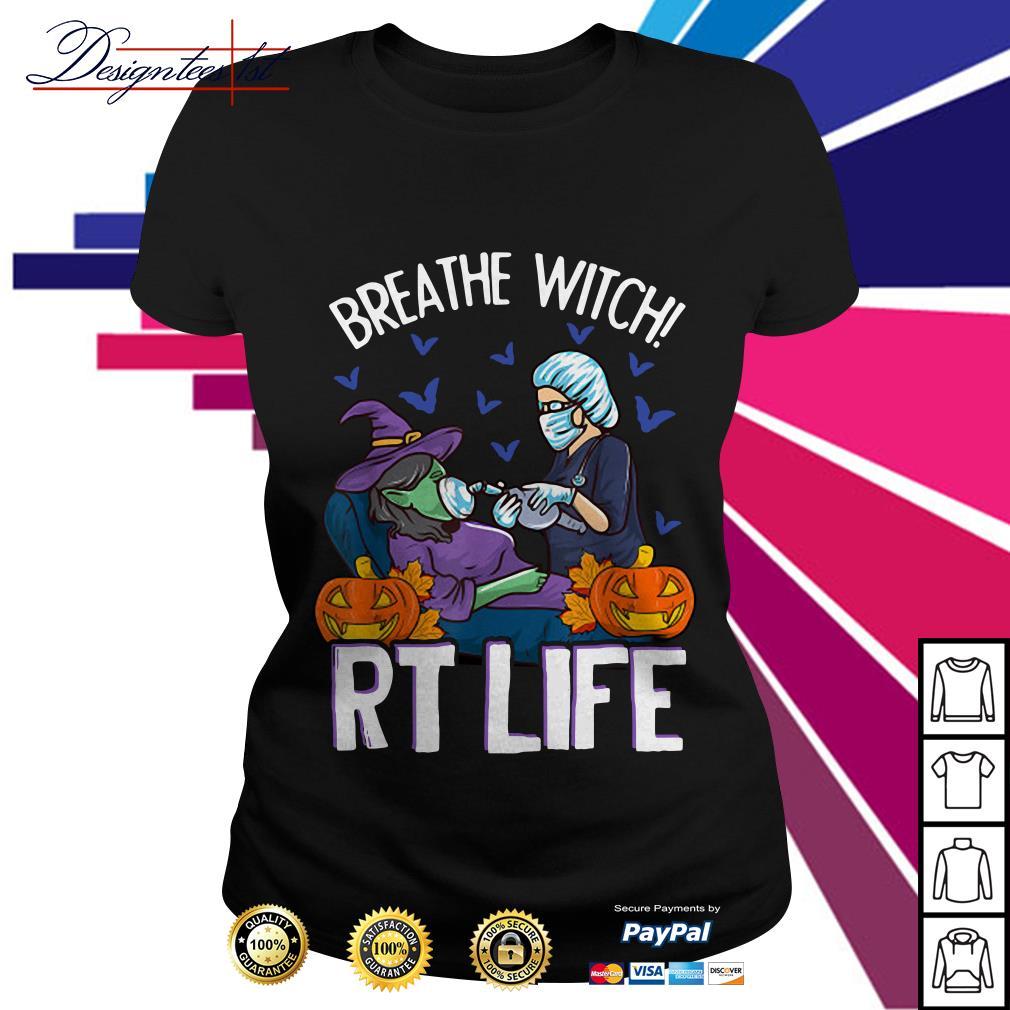Halloween respiratory therapist breathe witch RT life Ladies Tee