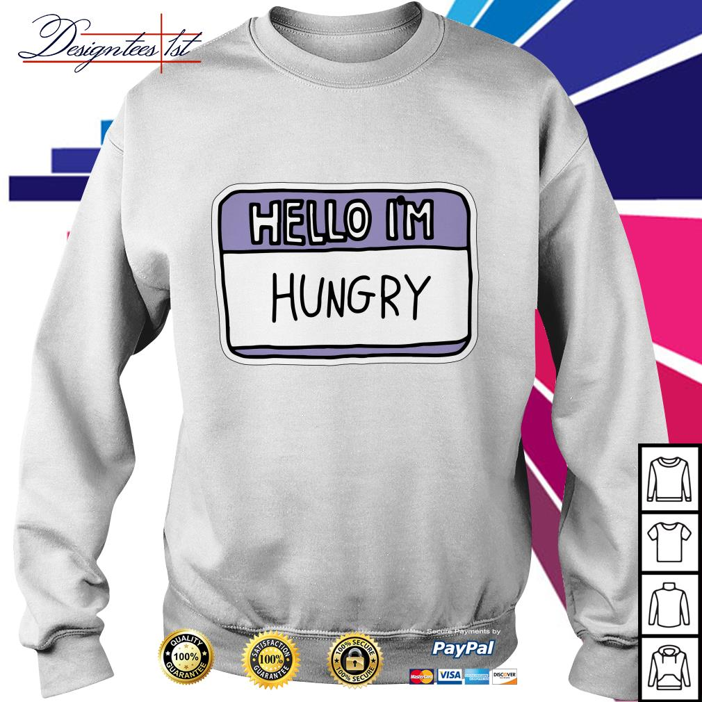 Hello I'm hungry Sweater