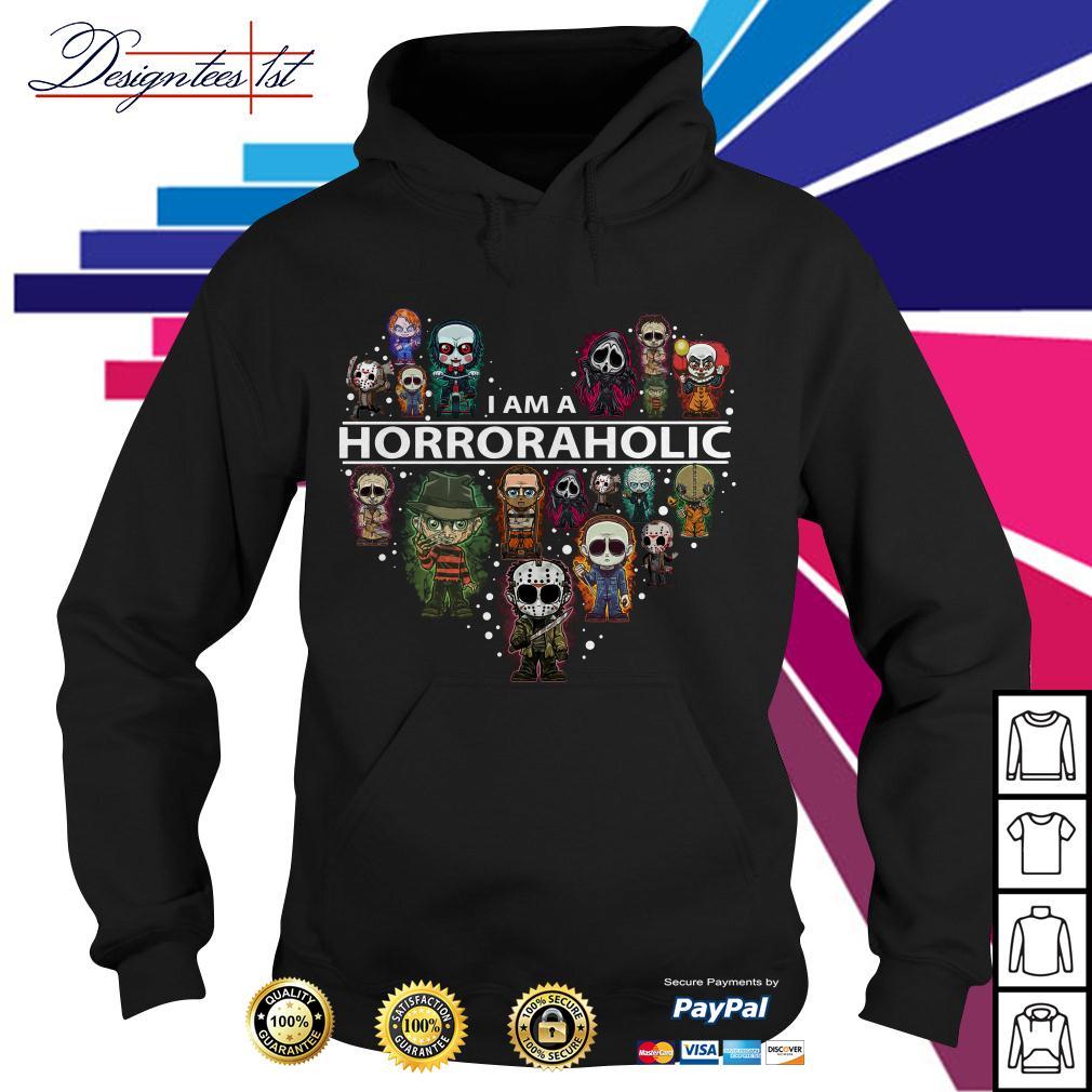 I am a Horroraholic I am a Horror Aholic Hoodie