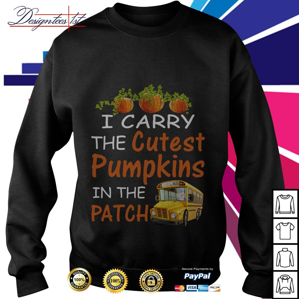 I carry the cutest pumpkin in the patch Sweater