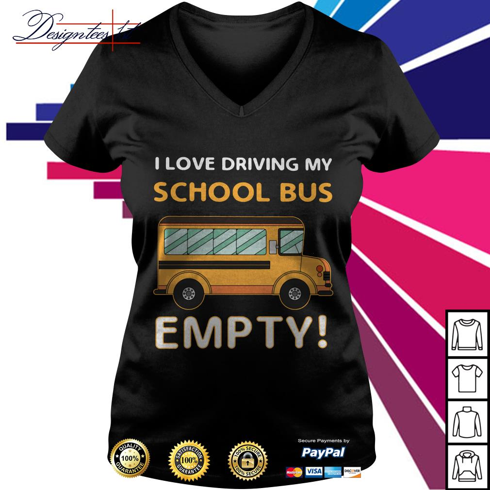 I love driving my school bus empty V-neck T-shirt