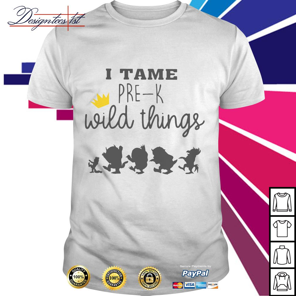 I tame pre-k wild things shirt