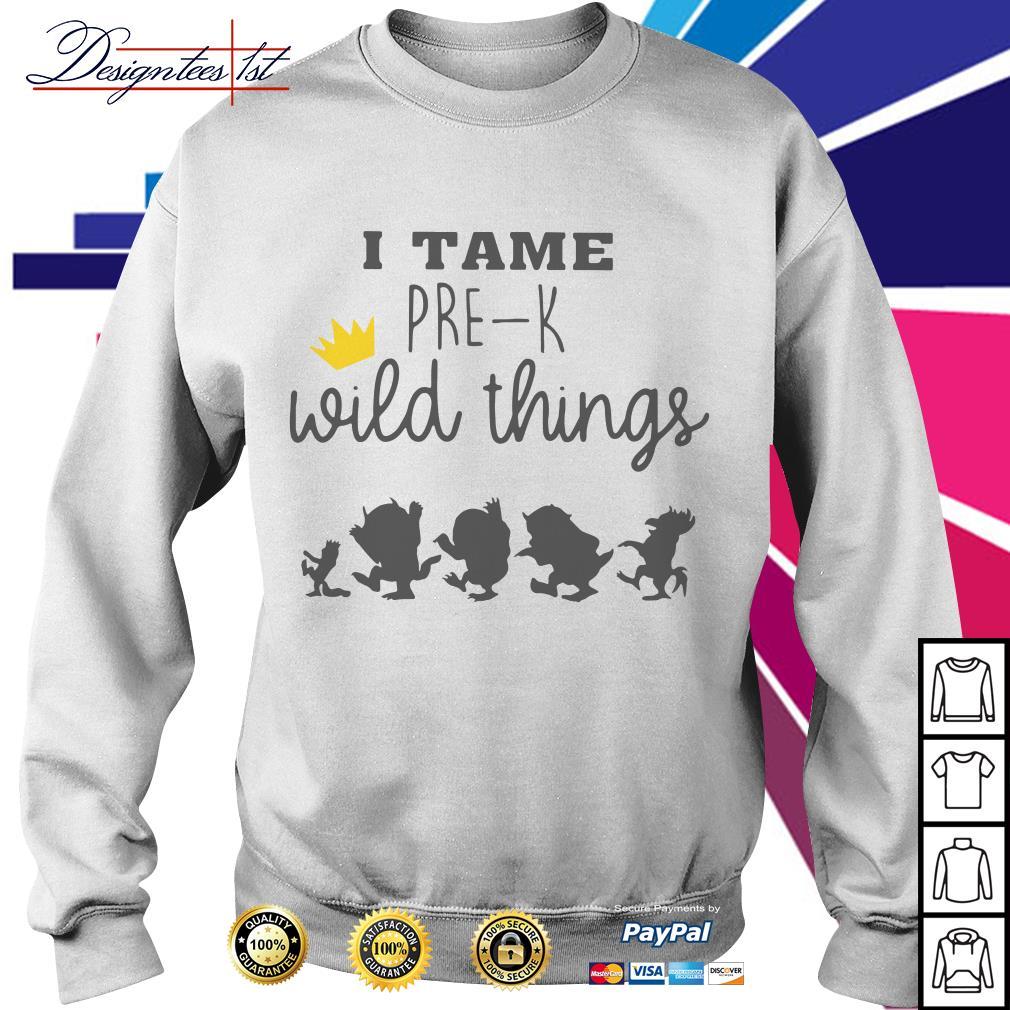 I tame pre-k wild things Sweater