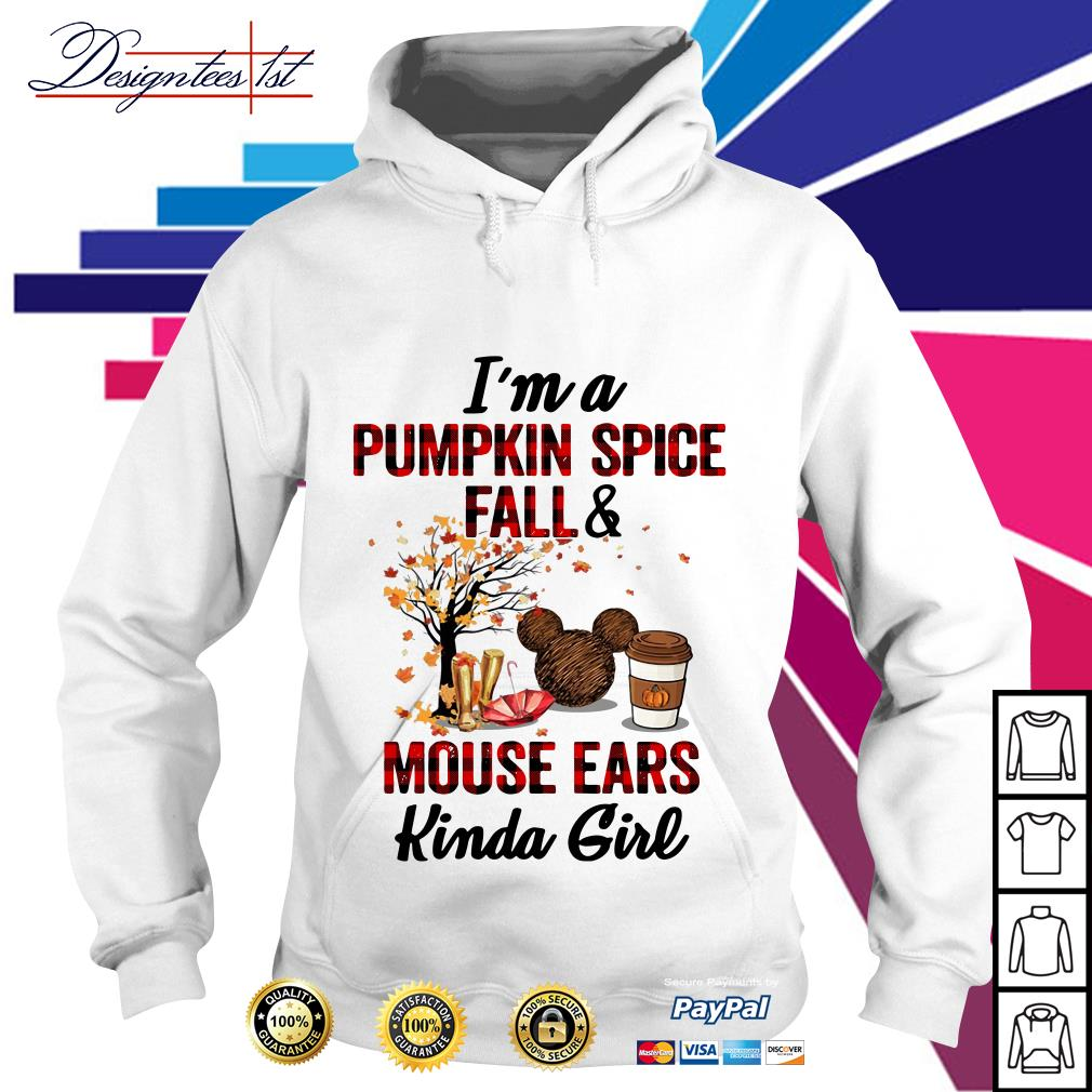 I'm a pumpkin spice fall and mouse ears kinda girl Hoodie