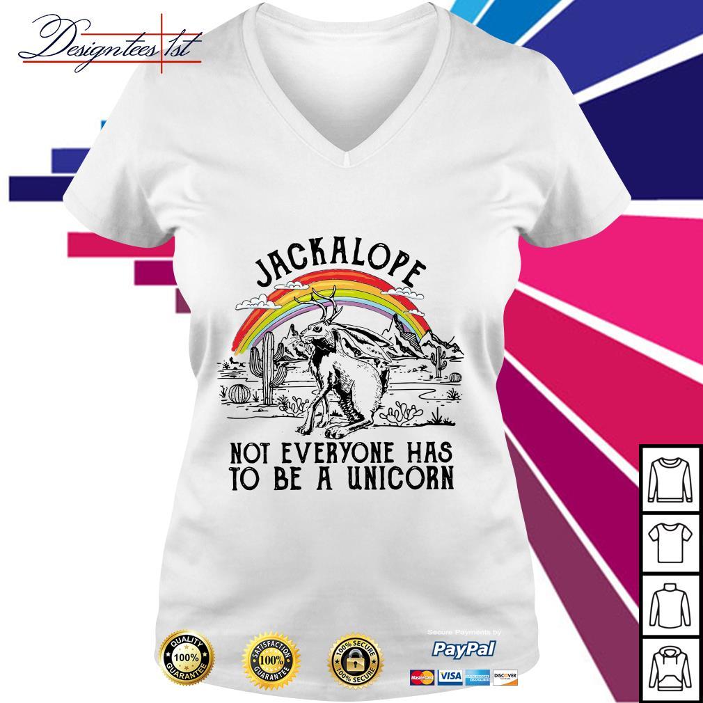 Jackalope not everyone has to be a unicorn V-neck T-shirt