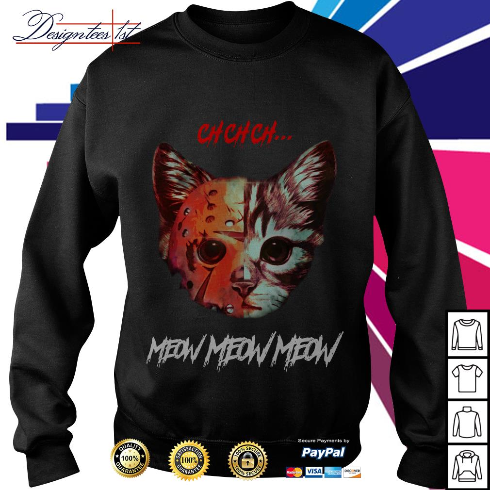Jason Voorhees Cat ch ch ch meow meow meow Sweater