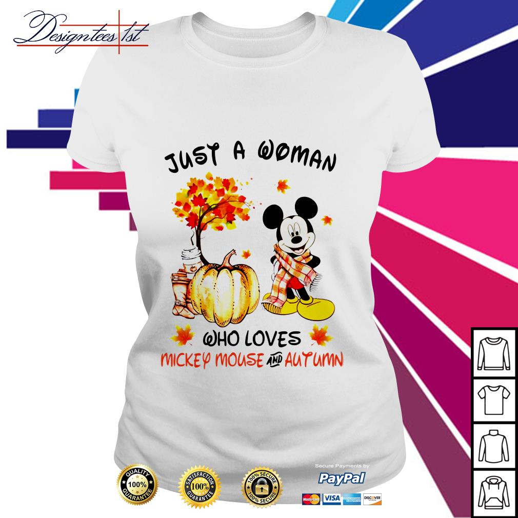 Just a woman who loves Mickey Mouse and autumn Ladies Tee
