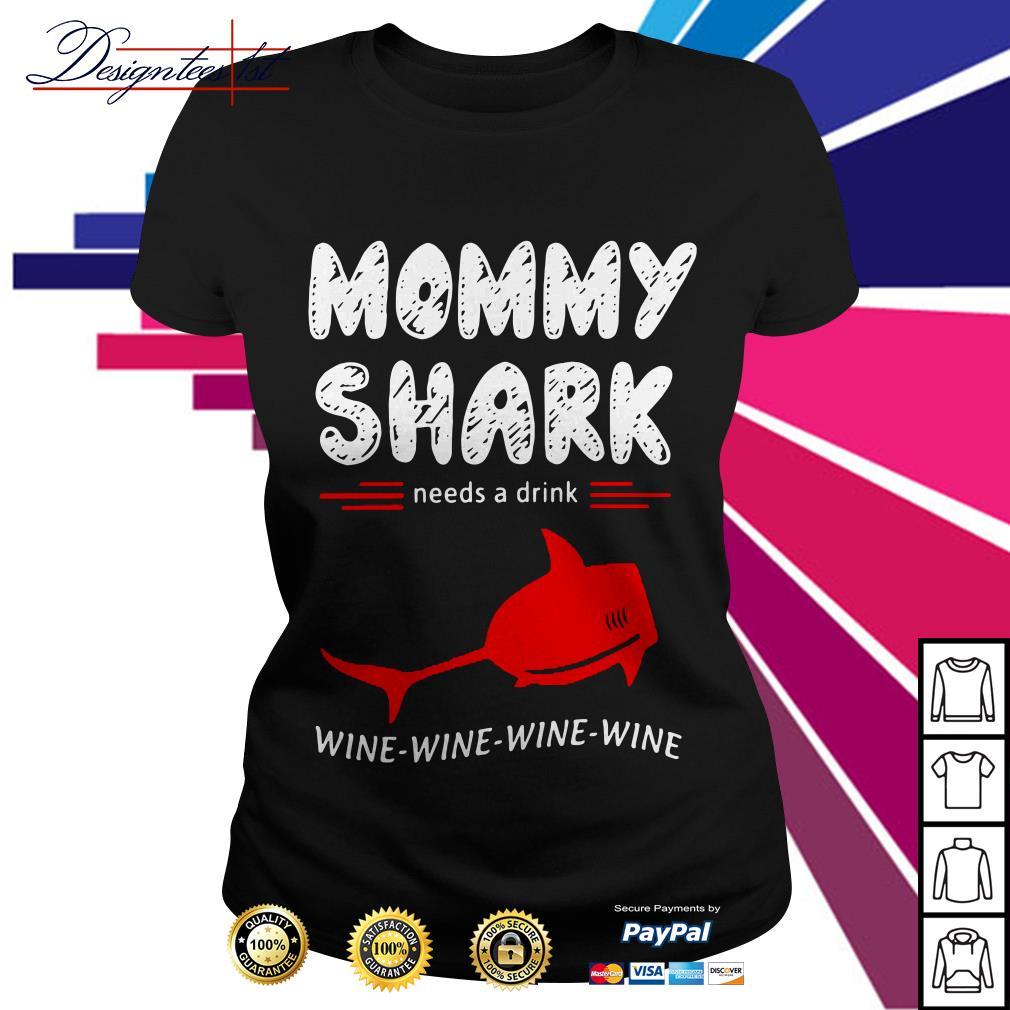 Mommy shark needs a drink wine wine wine wine version2 Ladies Tee
