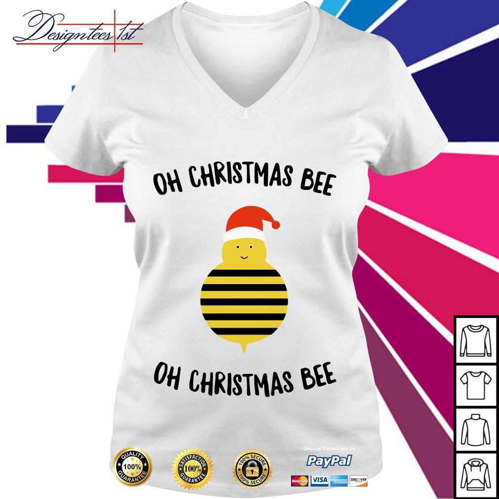 Oh Christmas bee oh Christmas bee V-neck T-shirt