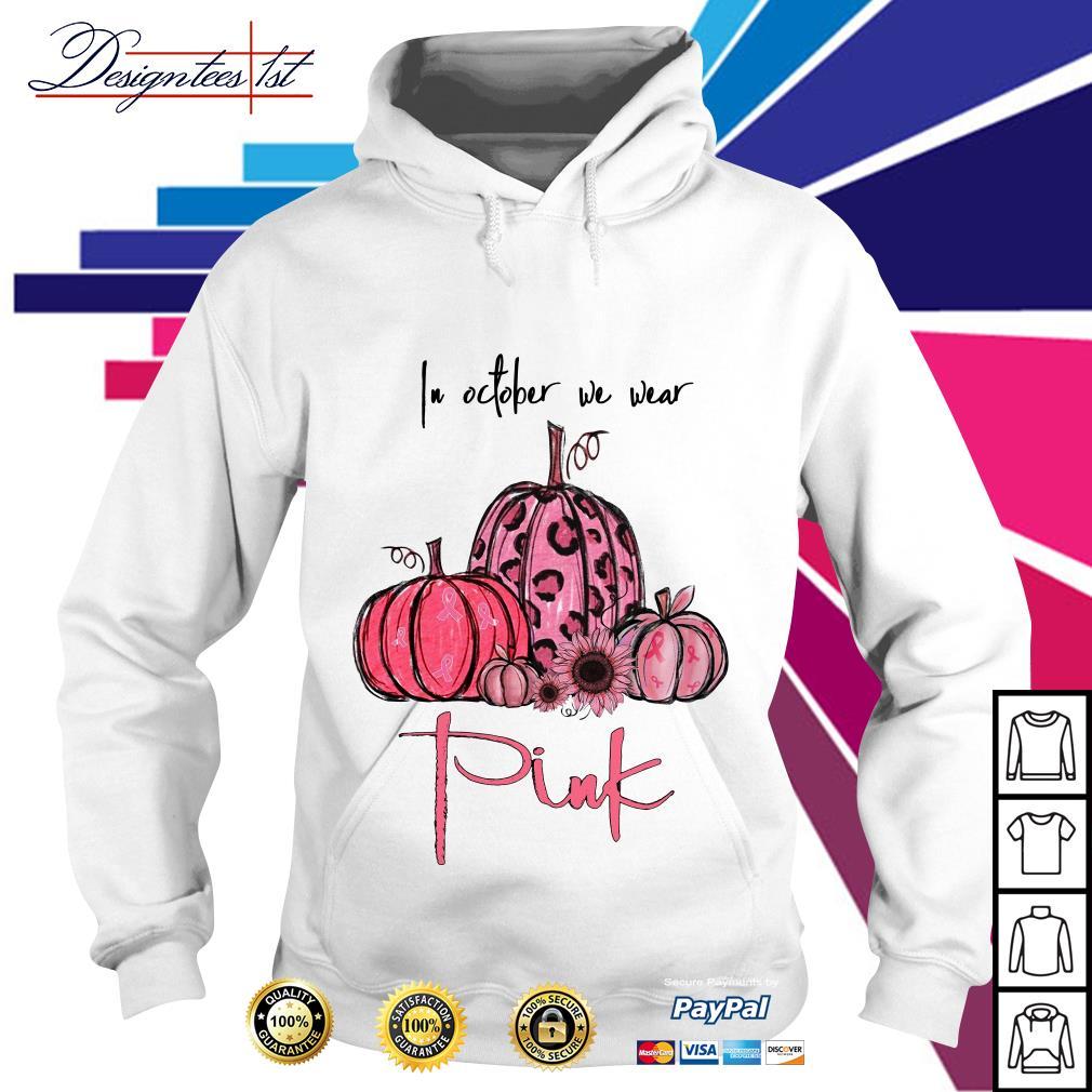 Pumpkin breast cancer in October we wear pink Hoodie
