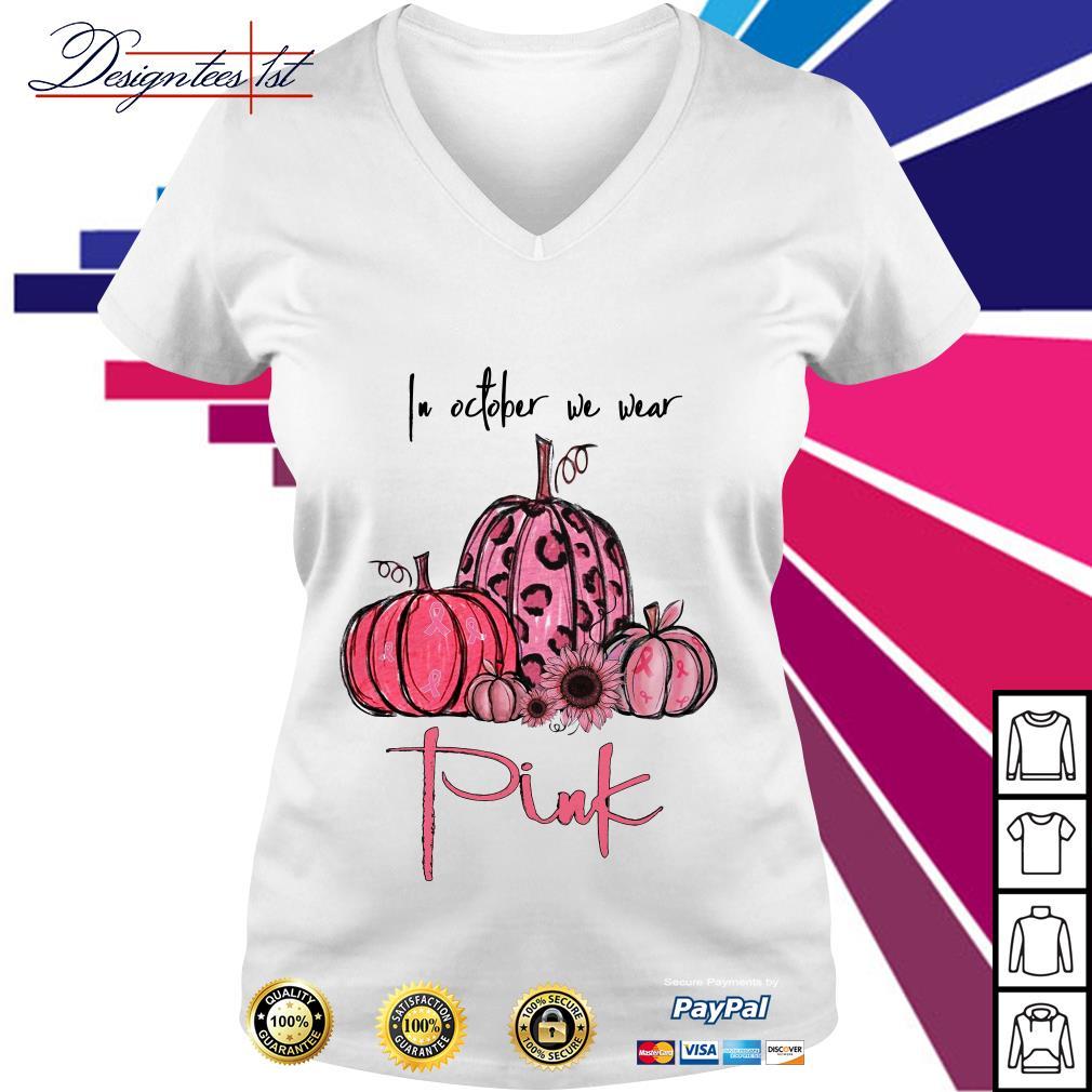 Pumpkin breast cancer in October we wear pink V-neck T-shirt